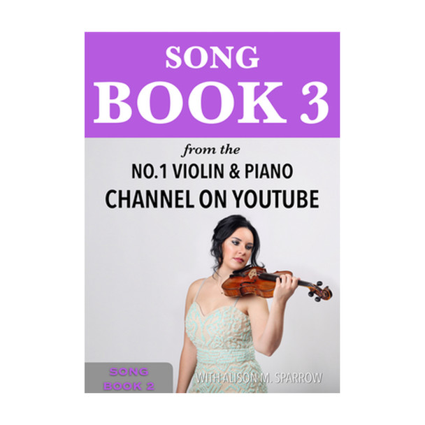 Learn To Play The Violin - SONG BOOK 3 | (Download Only)
