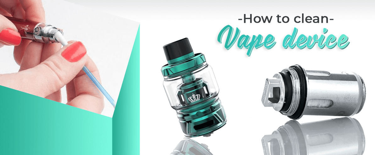 Clean your vape device like a pro