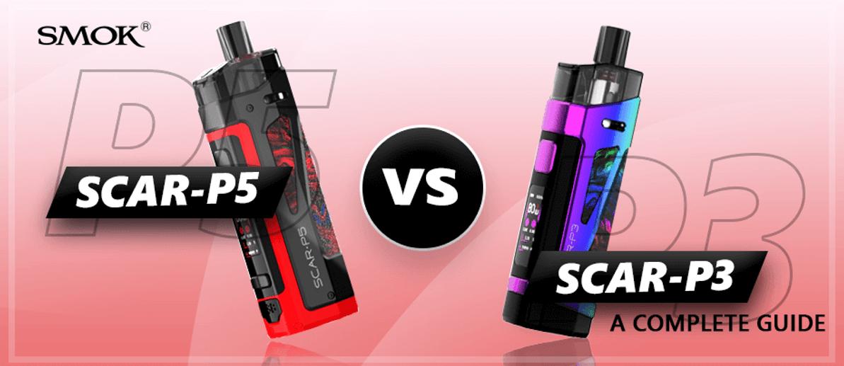 SMOK SCAR-P3 vs. SMOK SCAR-P5: A Complete Guide
