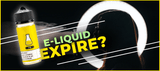 DOES E-LIQUID EXPIRE?