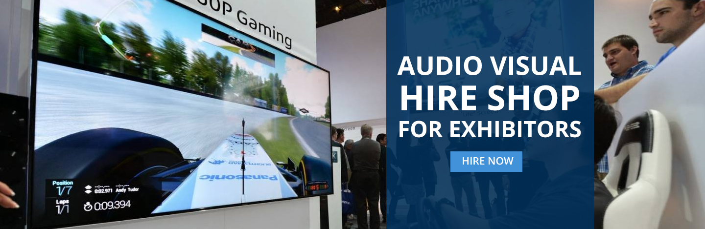 Audio Visual Hire Shop For Exhibitors. Hire Now.
