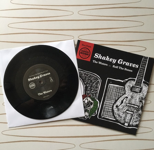 """Shakey Graves 7"""" Vinyl Live from The Good Music Club"""