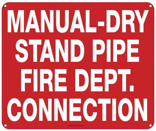 MANUAL-DRY STAND PIPE FIRE DEPARTMENT CONNECTION Sign
