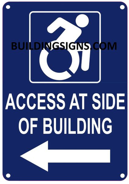 ACCESS AT LEFT SIDE OF BUILDING SIGN-  The Pour Tous Blue LINE