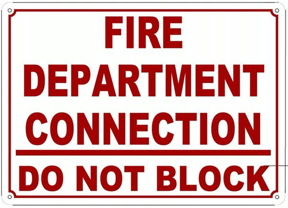 WHITE FIRE DEPARTMENT CONNECTION DO NOT BLOCK SIGN