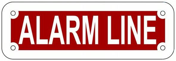 ALARM LINE Sign (REFLECTIVE ALUMINUM Sign