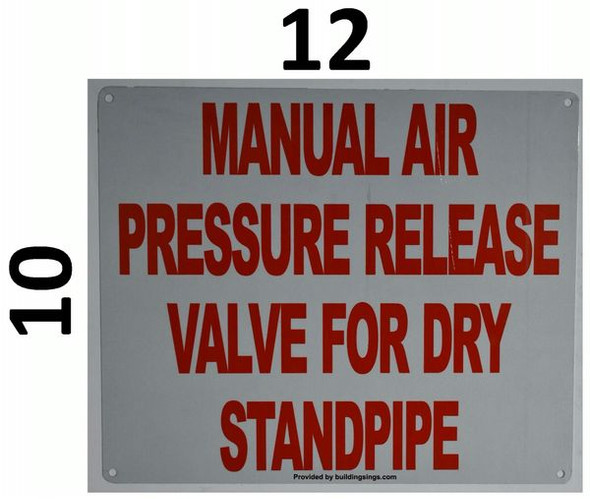 MANUAL AIR PRESSURE RELEASE VALVE FOR DRY STANDPIPE HPD SIGN