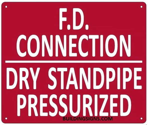 FD CONNECTION DRY STANDPIPE PRESSURIZED Sign
