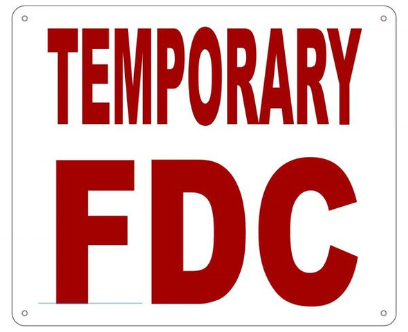 TEMPORARY FDC Sign