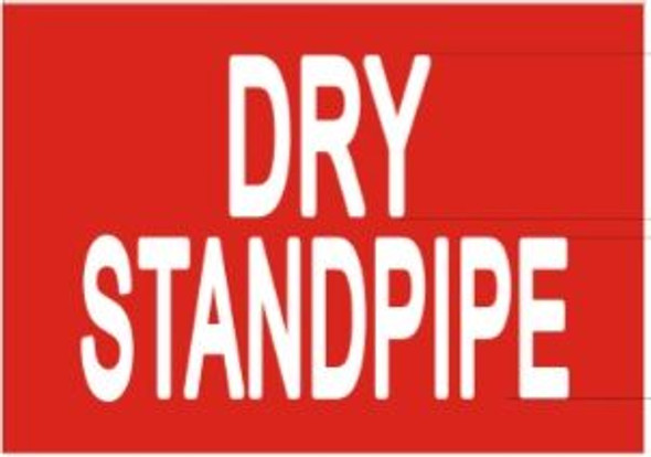 DRY STANDPIPE Sign (STICKER )