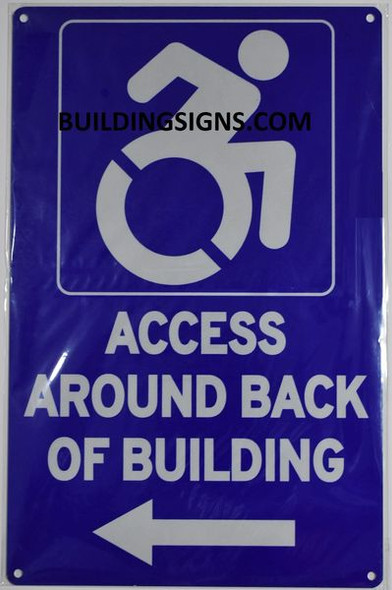 ACCESS AROUND BACK OF BUILDING Signage- The Pour Tous Blue LINE