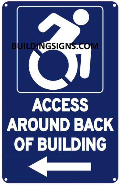ACCESS AROUND BACK OF BUILDING SIGN- The Pour Tous Blue LINE