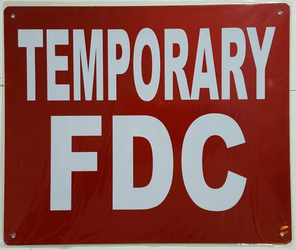 TEMPORARY FDC Signage