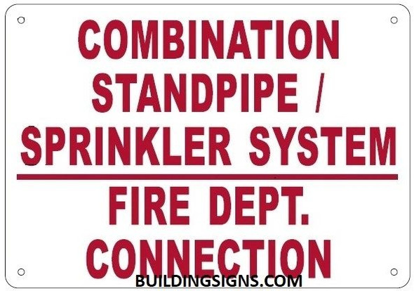 COMBINATION STANDPIPE/ SPRINKLER SYSTEM FIRE DEPARTMENT CONNECTION SIGN