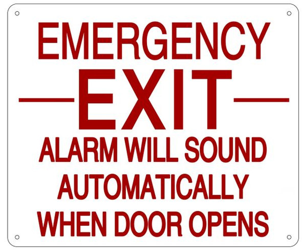 EMERGENCY EXIT ALARM WILL SOUND AUTOMATICALLY WHEN DOOR OPENS SIGN- REFLECTIVE !!! (WHITE,ALUMINUM SIGNS )