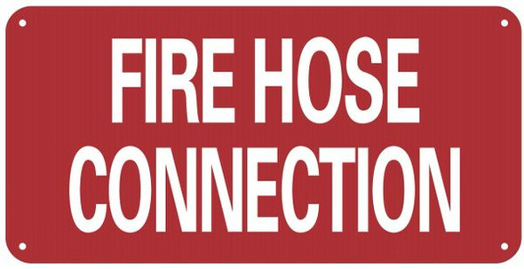 HOSE CONNECTION SIGN