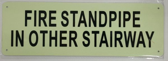 FIRE STANDPIPE IN OTHER STAIRWAY SIGN ALUMINUM