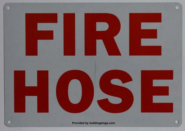 FIRE HOSE HPD SIGN