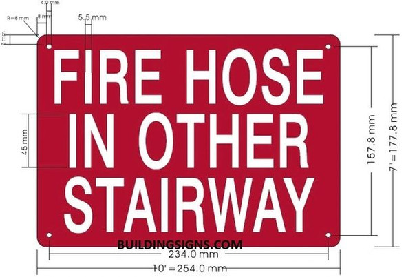 FIRE HOSE IN OTHER STAIRWAY HPD SIGN