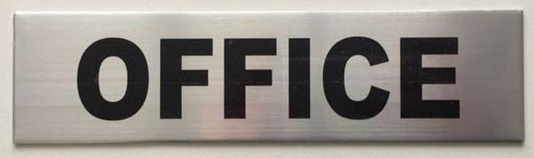 Office Sign Brushed Aluminum