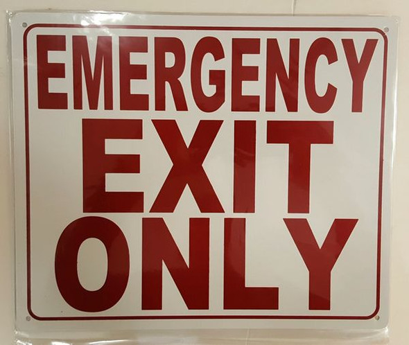 EMERGENCY EXIT ONLY SIGNAGE  WHITE