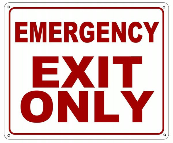 EMERGENCY EXIT ONLY SIGN  WHITE