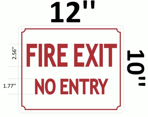 FIRE EXIT NO ENTRY SIGN for Building