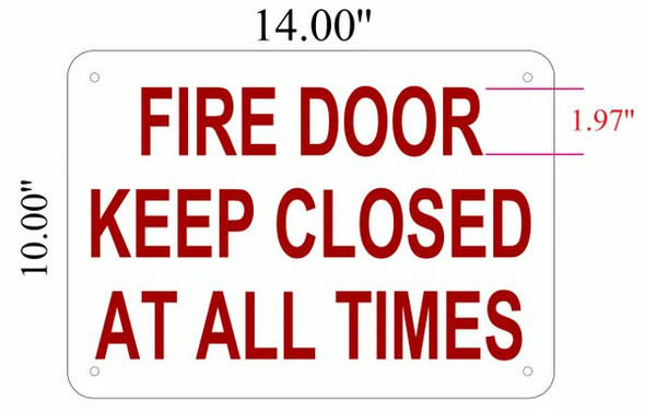 FIRE DOOR KEEP CLOSED AT ALL TIMES SIGN for Building