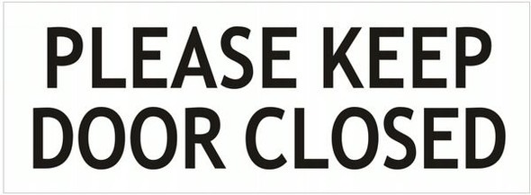 PLEASE KEEP DOOR CLOSED SIGN- PURE WHITE (ALUMINUM SIGNS)