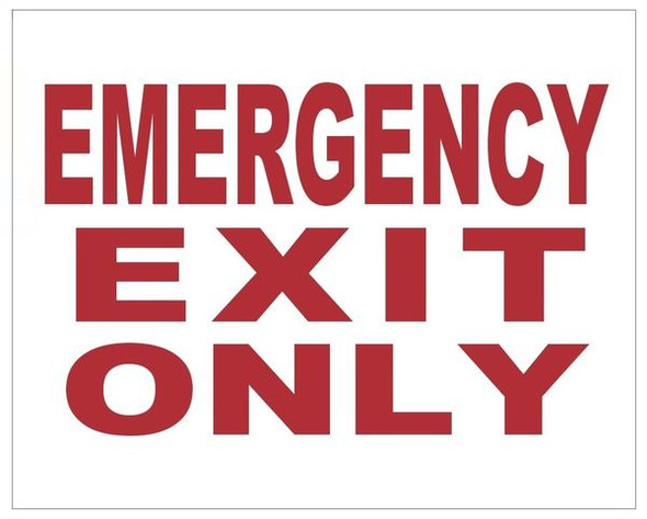 EMERGENCY EXIT ONLY SIGN (ALUMINUM SIGNS) WHITE