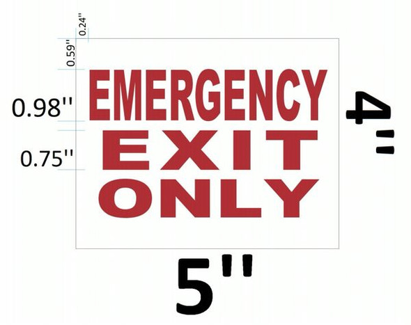 EMERGENCY EXIT ONLY SIGN for Building
