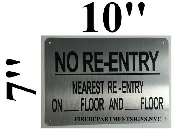 NO RE-ENTRY NEAREST RE-ENTRY ON_FLOOR AND_FLOOR SIGNAGE- BRUSHED ALUMINUM- The Mont Argent Line