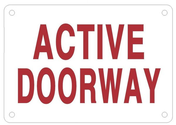 ACTIVE DOORWAY SIGN