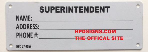 HPD REQUIRED SIGN SUPERINTENDENT SIGN