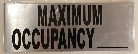 MAXIMUM OCCUPANCY Signage BRUSHED ALUMINUM
