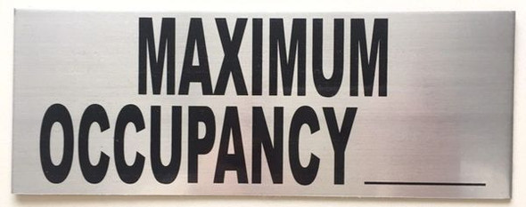 MAXIMUM OCCUPANCY Sign BRUSHED ALUMINUM