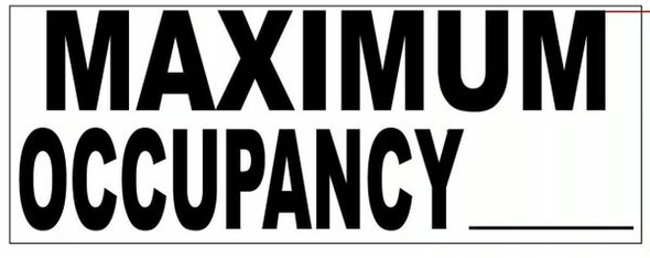 MAXIMUM OCCUPANCY Sign PURE