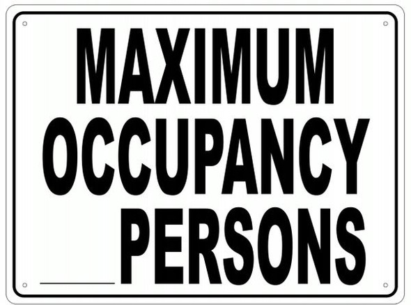 MAXIMUM OCCUPANCY _ PERSONS Sign- ALUMINUM