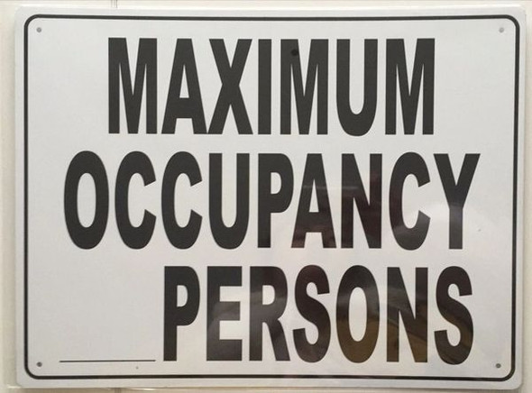MAXIMUM OCCUPANCY _ PERSONS Signage- ALUMINUM