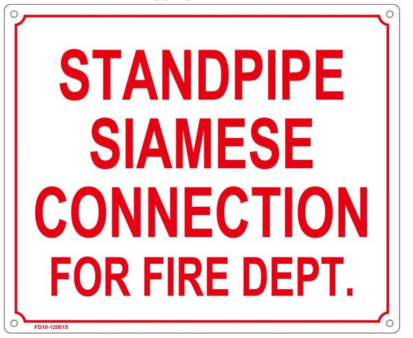 STANDPIPE SIAMESE CONNECTION FOR FIRE DEPARTMENT Sign