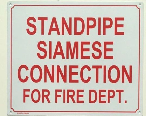 STANDPIPE SIAMESE CONNECTION FOR FIRE DEPARTMENT SIGN White