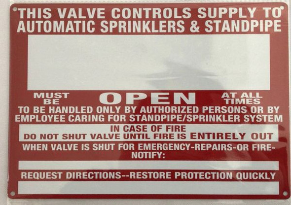 THIS VALVE CONTROLS SUPPLY TO AUTOMATIC SPRINKLERS & STANDPIPE Dob SIGN