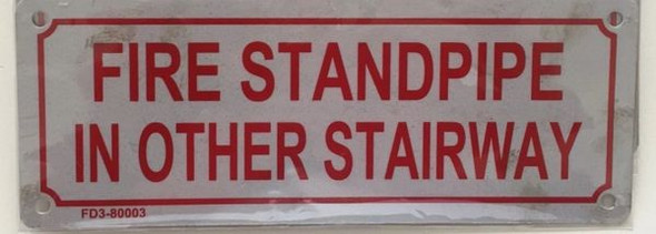 FIRE STANDPIPE IN OTHER STAIRWAY Dob SIGN