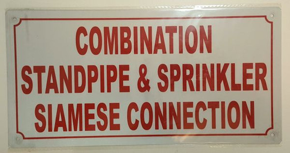 COMBINATION STANDPIPE AND SPRINKLER SIAMESE CONNECTION SIGN for Building