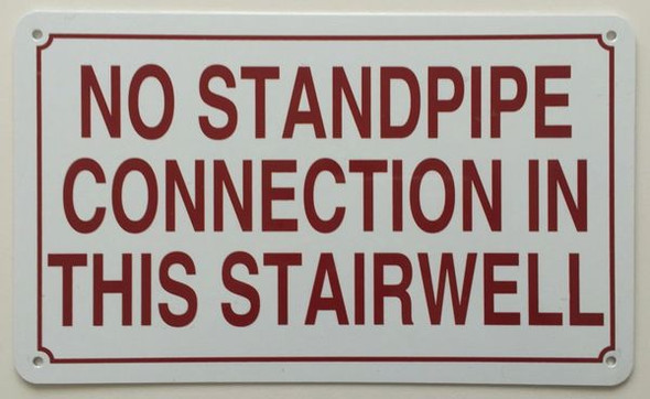 NO STANDPIPE CONNECTION IN THIS STAIRWELL HPD SIGN