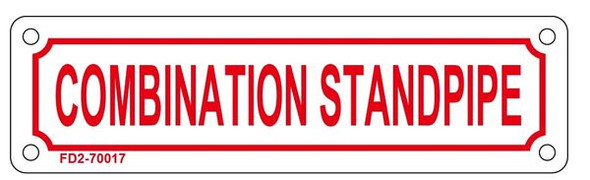COMBINATION STANDPIPE SIGN