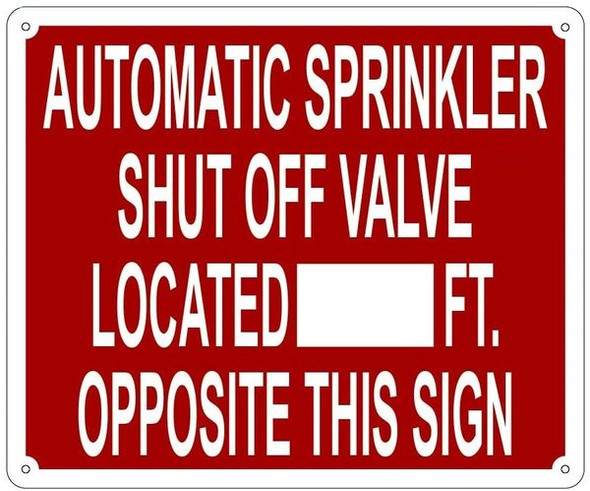 AUTOMATIC SPRINKLER SHUT OFF VALVE LOCATED_FEET OPPOSITE THIS Sign