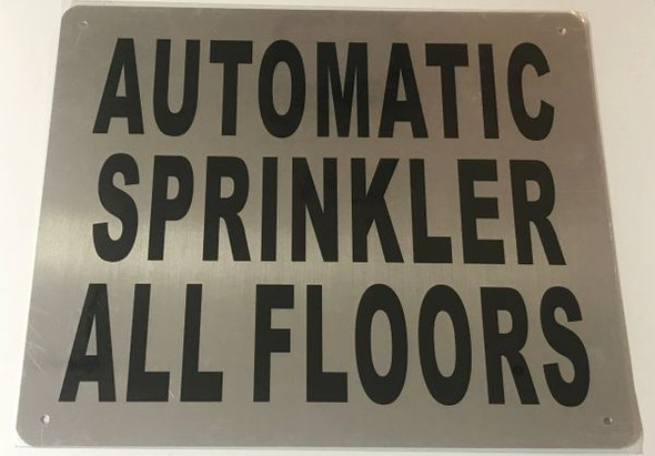 AUTOMATIC SPRINKLER ALL FLOORS SIGN for Building