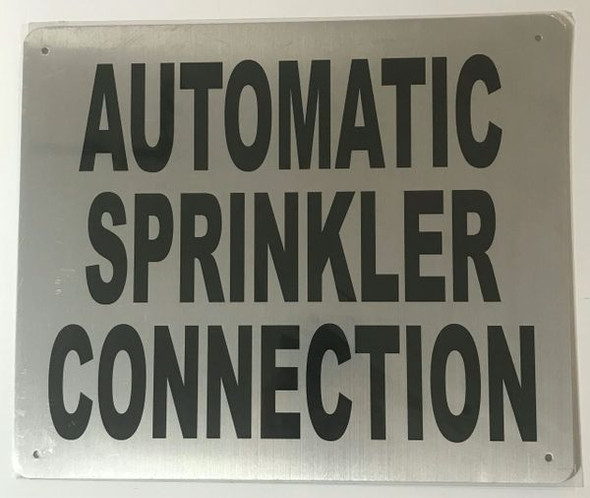 AUTOMATIC SPRINKLER CONNECTION SIGN for Building