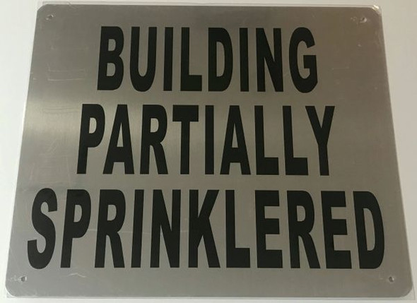 BUILDING PARTIALLY SPRINKLERED SIGN for Building